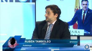 """Rubén Tamboleo: """"Sánchez esta achicharrado con este nuevo cambio de Gobierno, lo hizo demasiado rápido"""""""